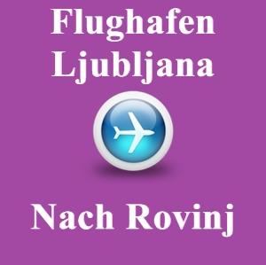 Flughafen-ljubljana-rovinj